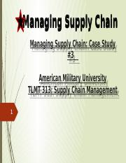 Managing Supply Chain pwrpnt casestudy 3.pptx