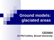 CE2004 Glacial Ground Models handout