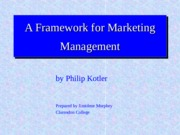 A_Framework_for_Marketing_Management_(by_Philip_Kotler)