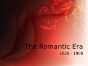 26 - Intro to the Romantic Era (1)