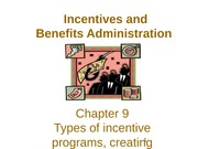 Incentives and Benefits Chap 9