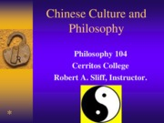 Chinese Cuilture and Philosophy Sp 13
