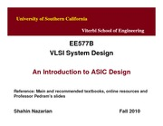 Unit1_lecture-ASICDesign-Nazarian-EE577B-Fall10