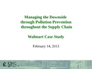 Day 11 - Pollution Prevention and Walmart-to post