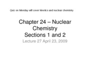 Lecture%2027%20April%2023%20%28Chapter%2024%20--%20Nuclear%20Chemistry%29