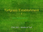 Establishment I text slides Turfgrass Establishment I