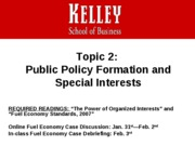 BUS-G202 Topic 2 Policy and Special Interests