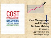 Chap001_Cost management and strategic decision making