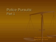 Police Pursuits- Part 1