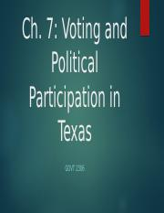 GOVT 2306 Ch. 7 Voting and Political Participation in Texas.pptx