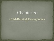 Chapter+20+-+Cold+Related+Emergencies