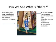 "powerpoint 1 How we see whats ""there"""