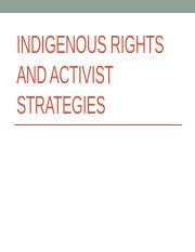 2016_POSC137_4b_Indigenous Rights and Activist Strategies