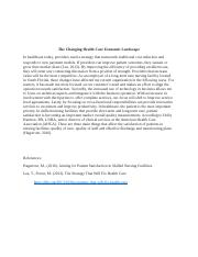 The Changing Health Care Economic Landscape Unit 1 Discussion 1.docx