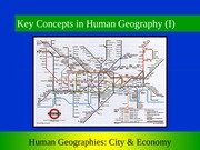 GEOG 1HB3 - 2013W - Lecture 03 - Key Concepts in Human Geography I - student-A2L