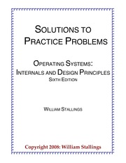 Solution Os Stallings Solutions To Practice Problems Operating Systems Internals And Design Principles Sixth Edition William Stallings Copyright 2008 Course Hero