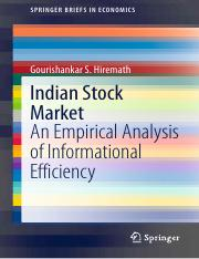 Indian Stock Market_ An Empirical Analysis of Informational Efficiency-Springer India (2014).pdf