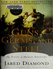 Guns , Germs & Steel Jared Diamond-Guns, Germs, And Steel_ The Fates Of Human Societies-W. W. Norton