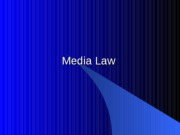 08 Fall 2007 Media Law Chapter 16