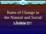 2.7 Rates of Change in the Natural and Social Sciences