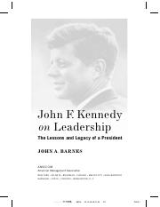 John F.Kennedy on Leadership - The Lessons and Legacy of a President
