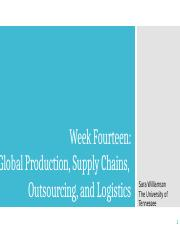 BUSN 361, Week 14-Global Production, Supply Chains,  Outsourcing, and Logistics