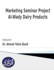 Marketing Seminar Project AlWady Dairy Products.pptx