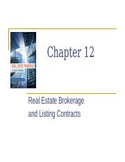 Ch 12 Real Estate Brokerage & Listing Contracts (SP16V1).ppt