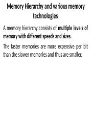 Memory Hierarchy and various memory technologies