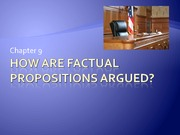 Chapter 9 How Are Factual Propositions Argued Student Version