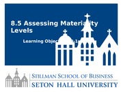 Lesson 8.5 Assessing Materiality Levels