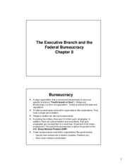 Ch 8 The Executive Branch and the Federal Bureaucracy(3)