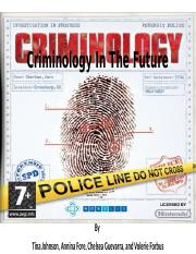 Criminology In The Future.pptx