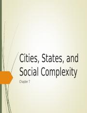 7.Cities States and Social Complexity.ppt