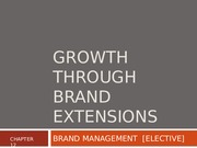 8 - GROWTH THROUGH BRAND EXTENSION COPY PART I (1)