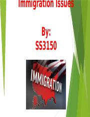SS3150 Immigration Issues Final Project PP.pptx