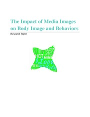 The Impact of Media Images on Body Image and Behaviors