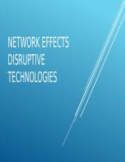 Network Effects and Distruptive Technologies.pptx