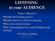 SPC 1024 Lecture 5 slides LISTENING & CRITICAL THINKING2