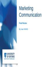 BUSI 3200 - Marketing Communication (Final Review) (1)