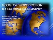 GEOG151- Friday_Globalization_Lecture