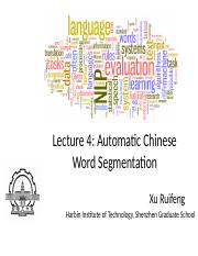 Lecture_4-Automatic_Chinese_Word_Segmentation-V2016