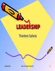 LEADERSHIP_Triantoro Safaria_ch.1.ppt