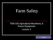Lecture 2 - Farm Safety