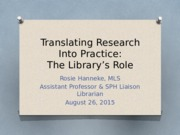 Translating Research Into Practice - PUBH370 - Fall 2015