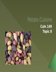 Culn 149 topic 8 potato