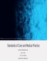 HLT-305 Standards of Care and Medical Practice.pptx