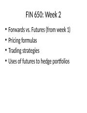 FIN650_FuturesContracts_Week_2.pptx