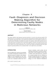 Chapter 9 Fault-Diagnosis-and-Decision-Making-Algorithm-for-Determining-Faulty-Nodes-in-Malicious-Ne