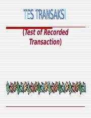 Bab 5 Test Transaksi Ppt Test Of Recorded Transaction Bukti Audit Yg Mendukung Laporan Keuangan Terdiri Dari Data Akuntansi Dan Semua Informasi Course Hero